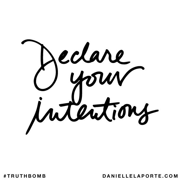 Declare Your Intentions for the New Year TruthBomb