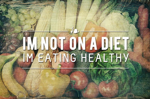 not-on-a-diet-eating-healthy