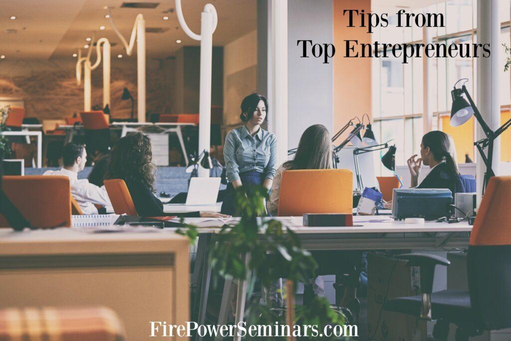 tips-from-top-entrepreneurs-fire-power-seminars-blog