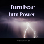 10 Ways to Turn Fear Into Power